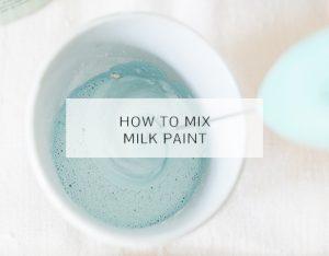 Milk Paint mixen